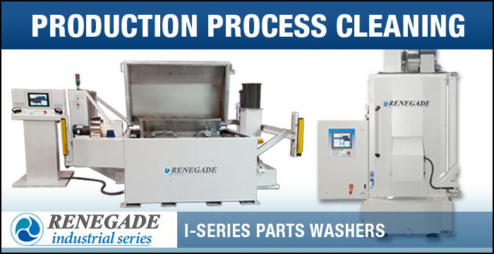 Renegade Parts Washers for Production Process Cleaning